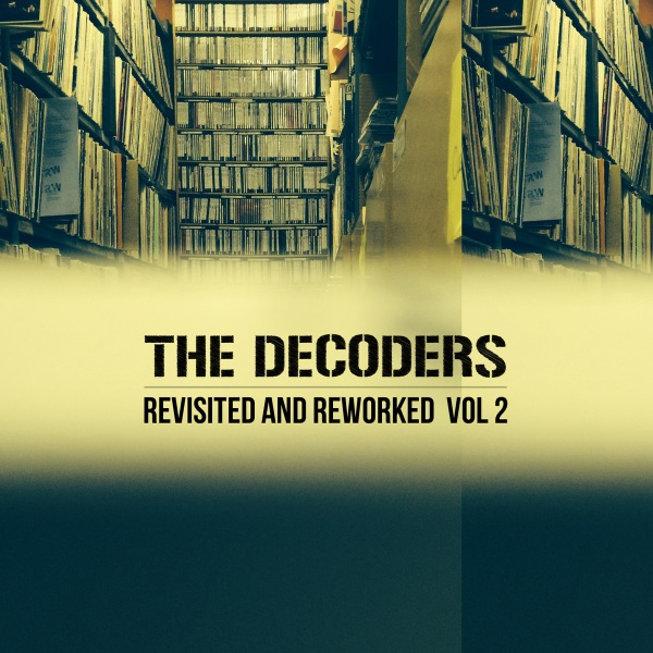 The Decoders - Revisited And Reworked