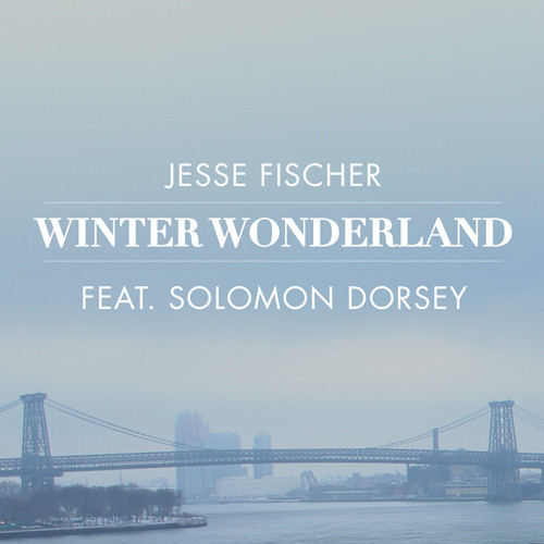 Jesse Fischer - Winter Wonderland
