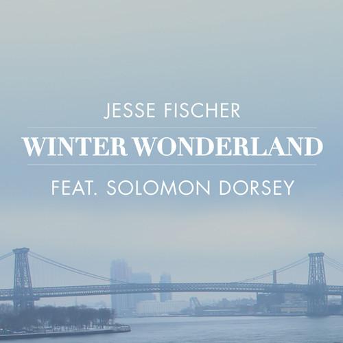 Jesse Fischer - Winter Wonderland