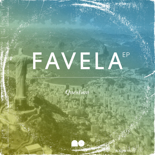 Question - Favela