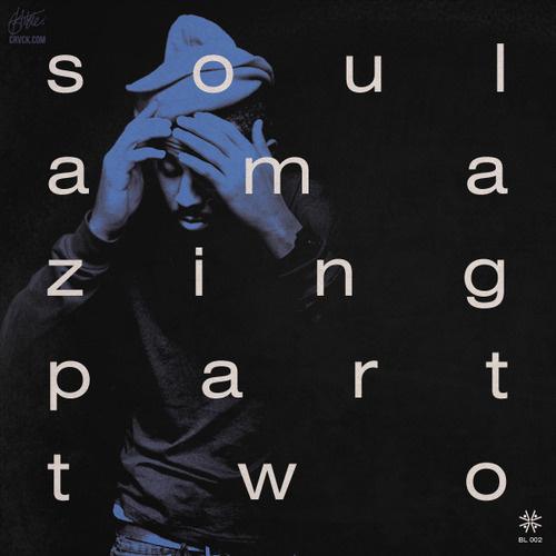 Blu - Soul Amazing Part Two