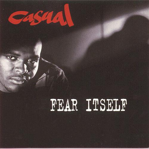 Casual - Fear Itself album