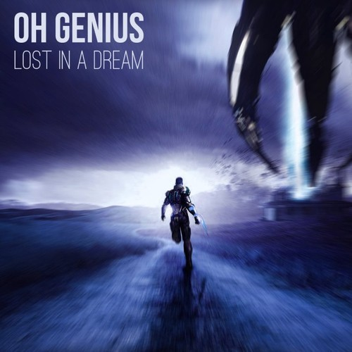 OH Genius - Lost In A Dream