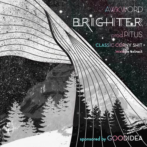 Awkword - Brighter