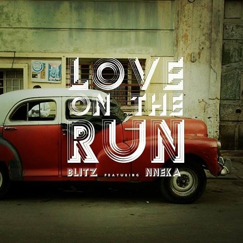 Blitz The Ambassador - Love On The Run