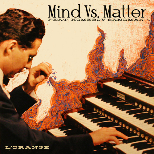 L'Orange - Mind Over Matter