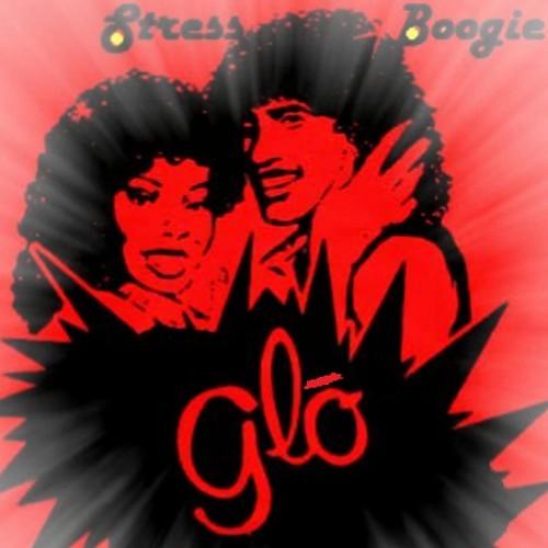 Stress Boogie - GLOW