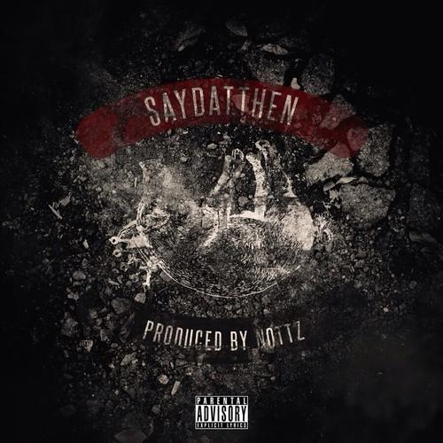 Slaughterhouse - SayDatThen
