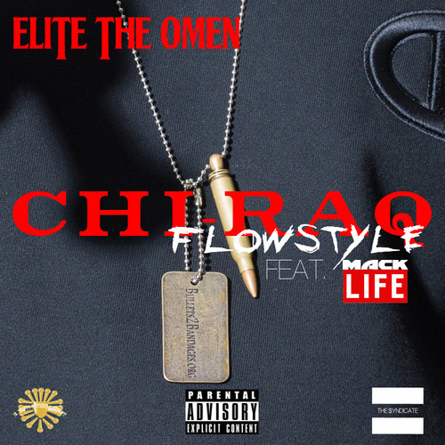 Elite The Omen - Chi-Raq Flowstyle