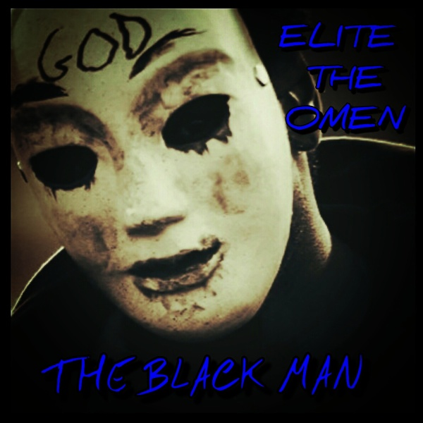 Elite The Omen - The Black Man