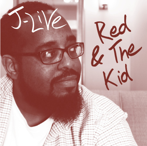 J-Live Red & The Kid
