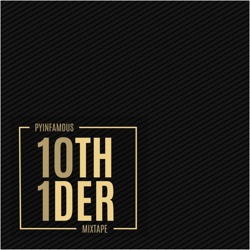 PyInfamous - 10th Wonder