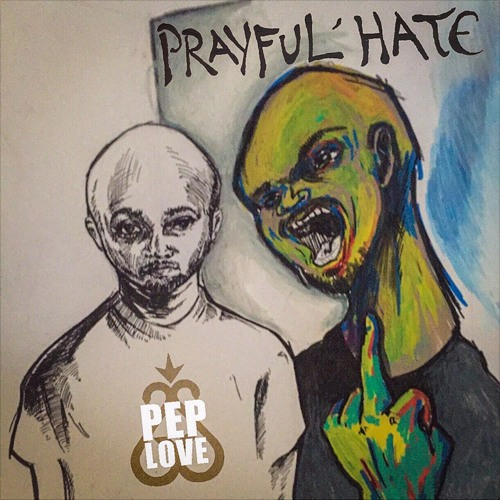 Pep Love - Prayful Hurt